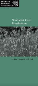 Wintucket Cove Frostbottom Brochure